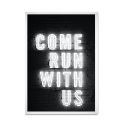 Come Run With Us.