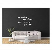 Декор на стену  -  Do what you love.