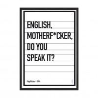 English motherf*ker.