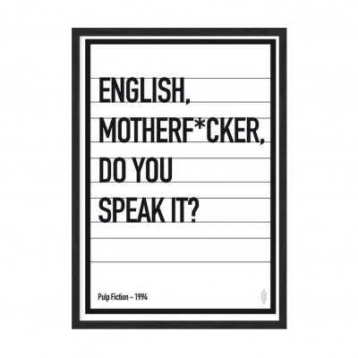 English motherf*ker.