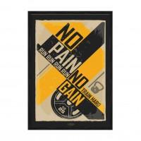 No pain No gain.