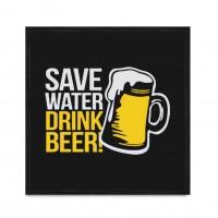 Save Water - Drink Beer.