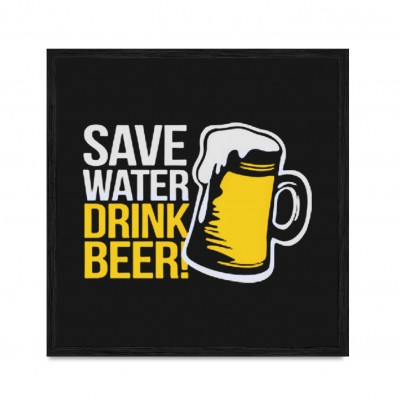 Save Water - Drink Beer.